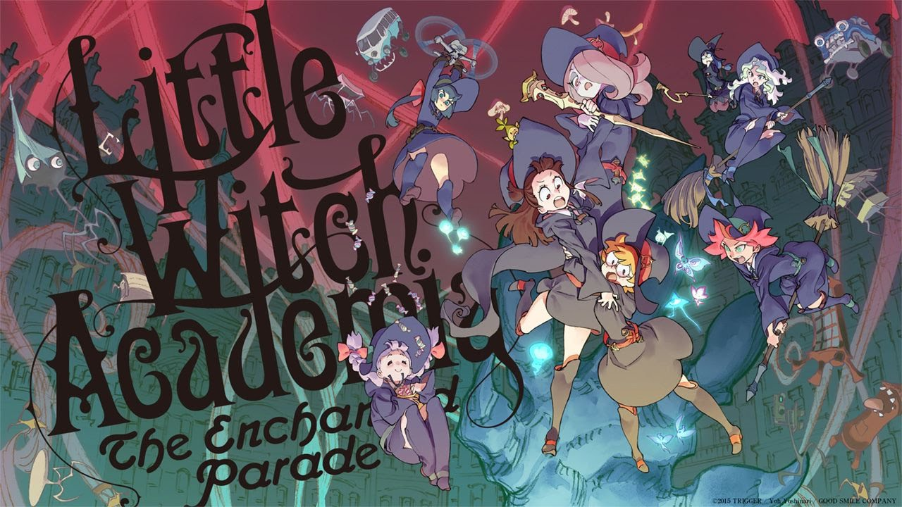 Cover image of Little Witch Academia: Mahoujikake no Parade
